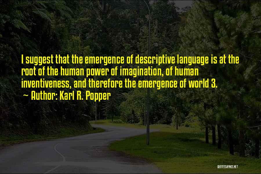 Descriptive Language Quotes By Karl R. Popper
