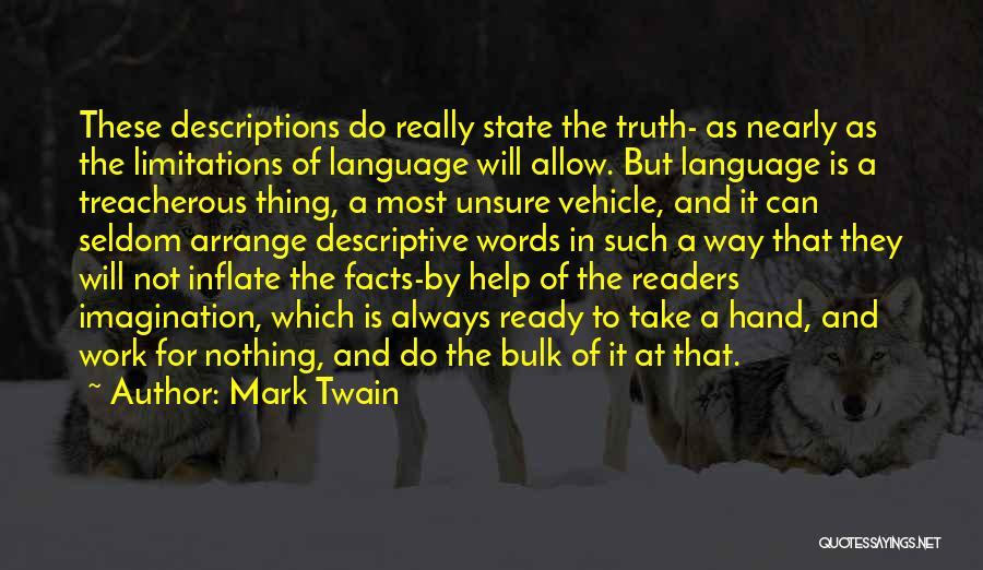 Descriptive Language Quotes By Mark Twain