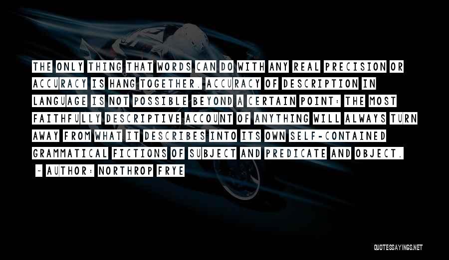 Descriptive Language Quotes By Northrop Frye