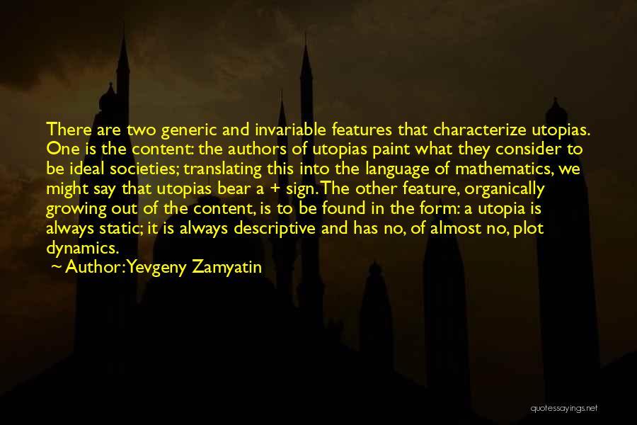 Descriptive Language Quotes By Yevgeny Zamyatin