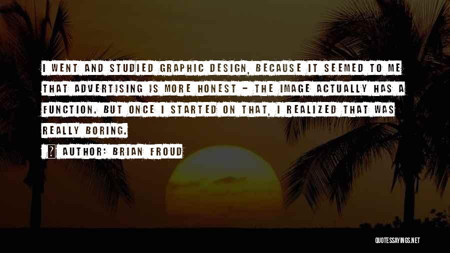 Design Function Quotes By Brian Froud
