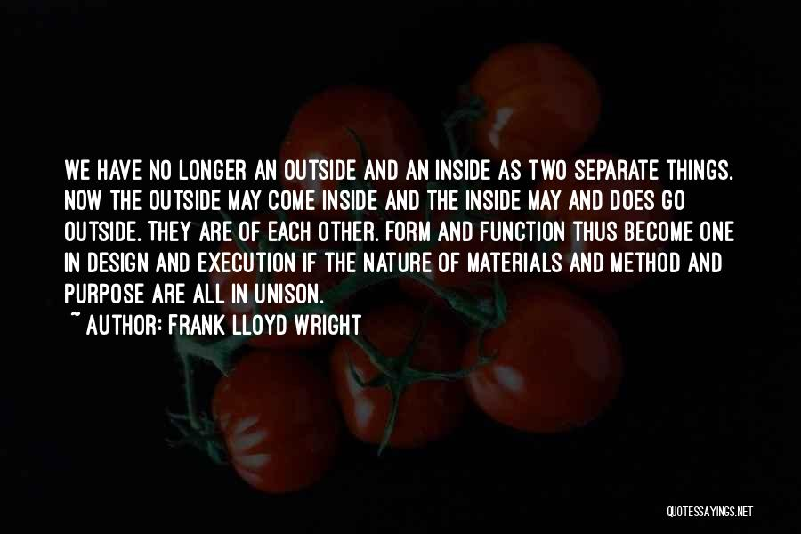 Design Function Quotes By Frank Lloyd Wright