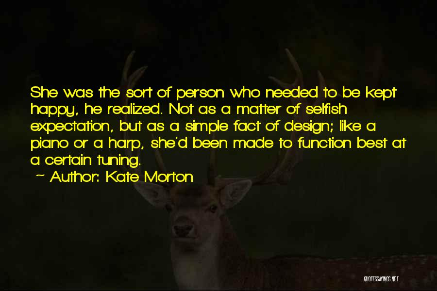 Design Function Quotes By Kate Morton