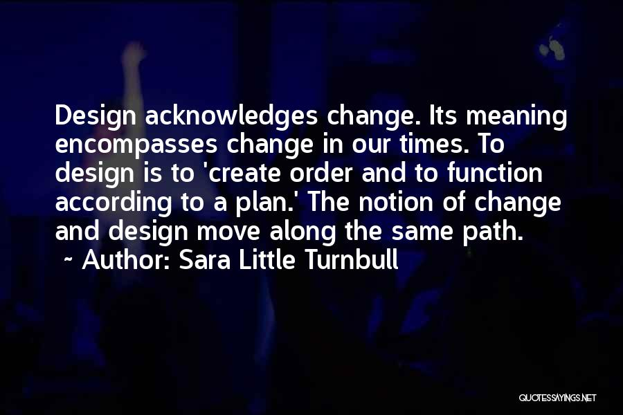 Design Function Quotes By Sara Little Turnbull