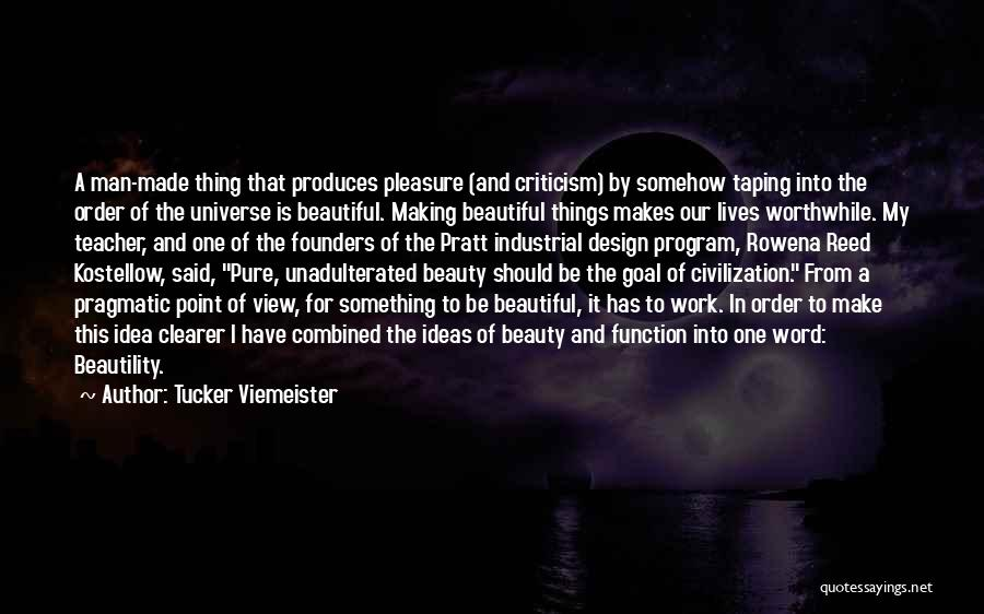 Design Function Quotes By Tucker Viemeister