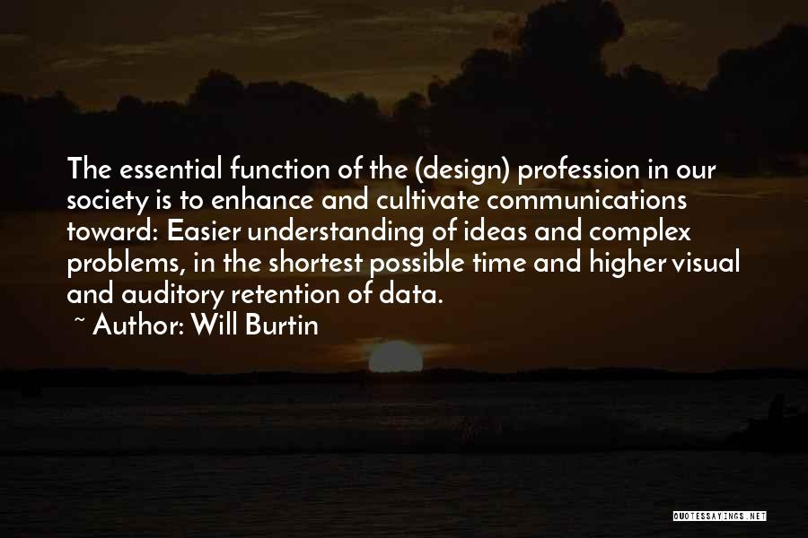 Design Function Quotes By Will Burtin