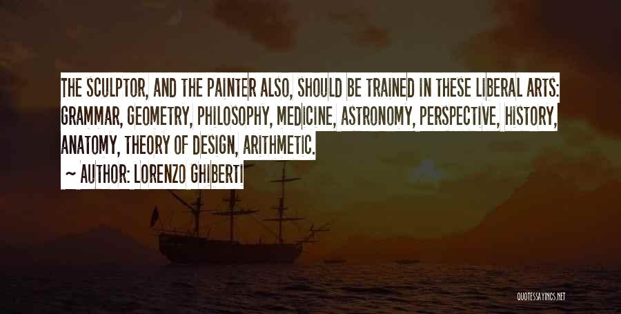 Design Philosophy Quotes By Lorenzo Ghiberti