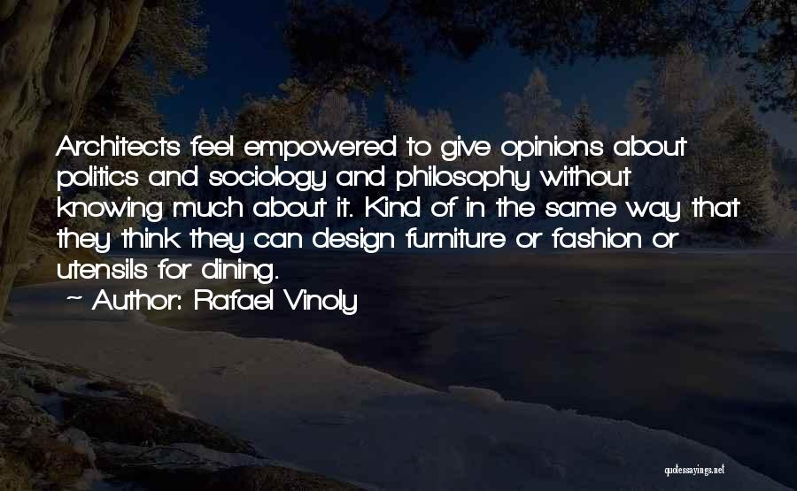 Design Philosophy Quotes By Rafael Vinoly
