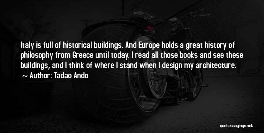 Design Philosophy Quotes By Tadao Ando