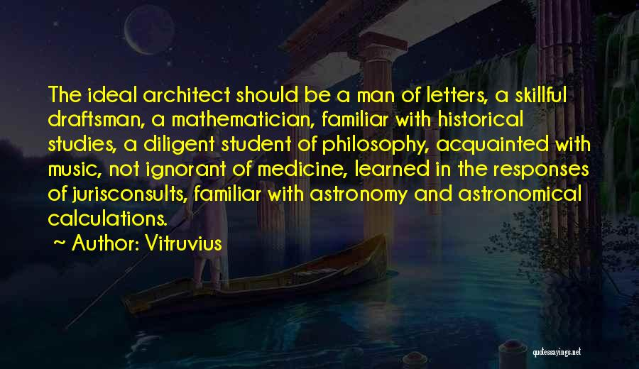Design Philosophy Quotes By Vitruvius