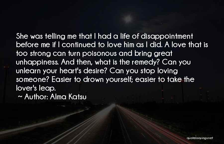 Desire And Pain Quotes By Alma Katsu