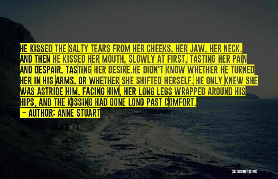 Desire And Pain Quotes By Anne Stuart