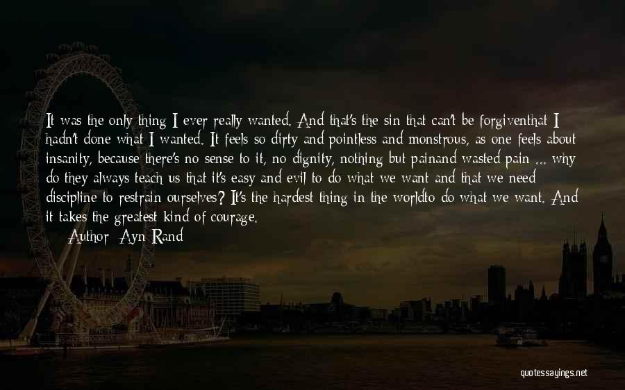 Desire And Pain Quotes By Ayn Rand
