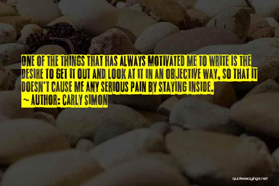 Desire And Pain Quotes By Carly Simon