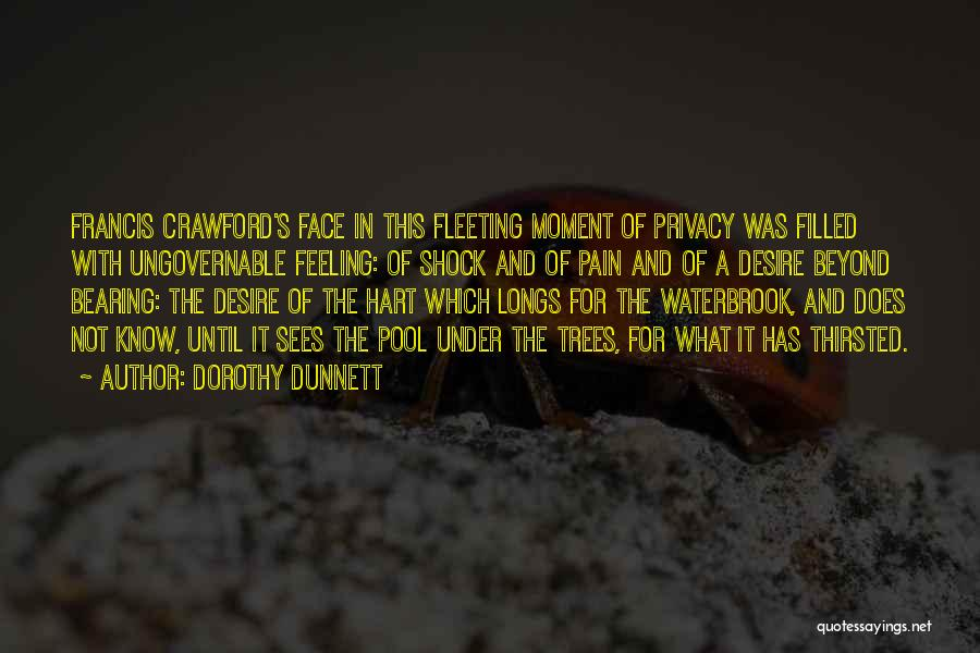 Desire And Pain Quotes By Dorothy Dunnett
