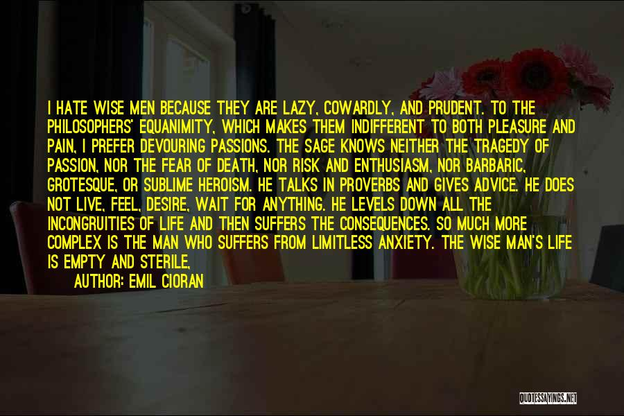 Desire And Pain Quotes By Emil Cioran