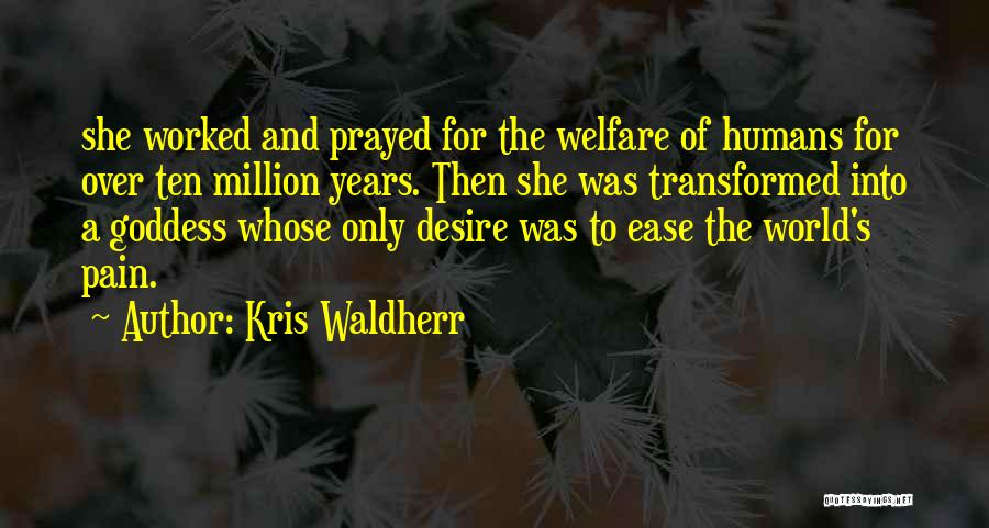 Desire And Pain Quotes By Kris Waldherr