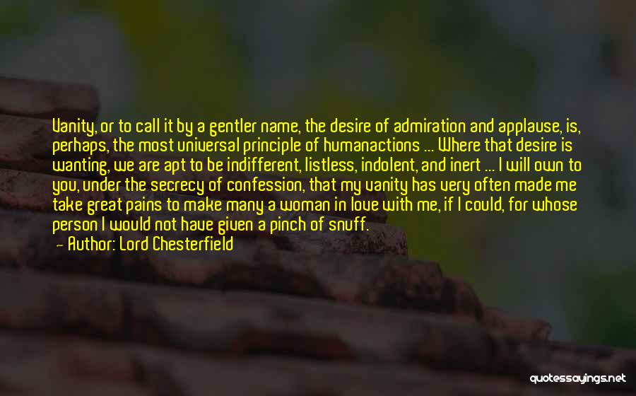 Desire And Pain Quotes By Lord Chesterfield