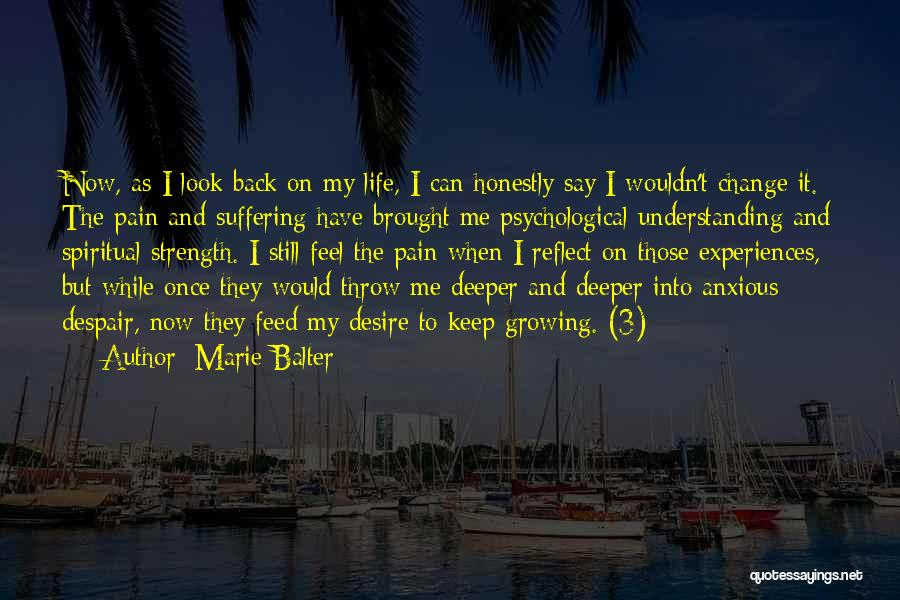 Desire And Pain Quotes By Marie Balter