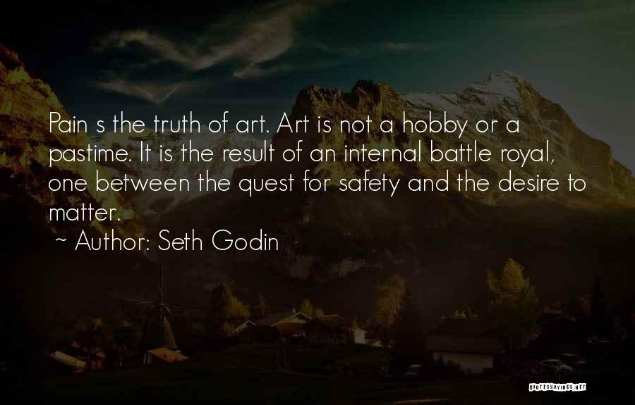 Desire And Pain Quotes By Seth Godin