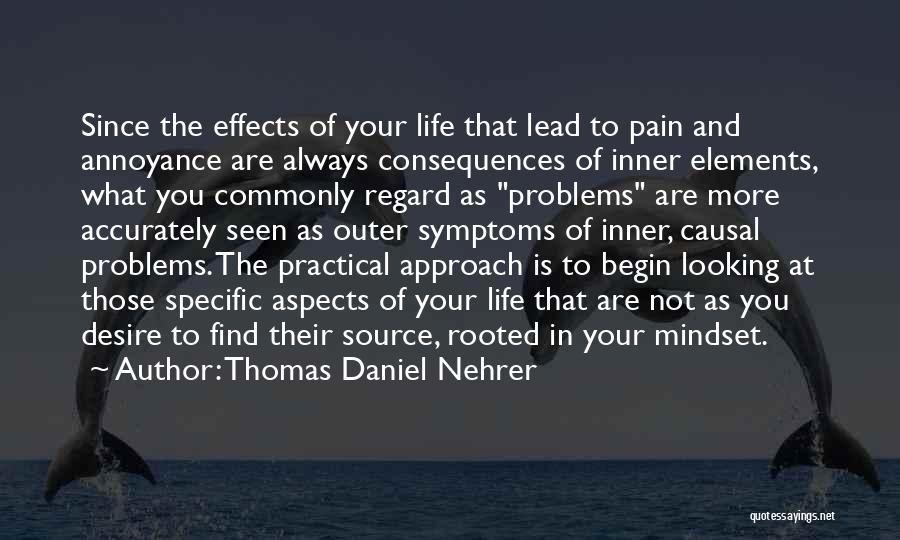 Desire And Pain Quotes By Thomas Daniel Nehrer