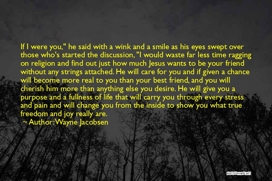 Desire And Pain Quotes By Wayne Jacobsen