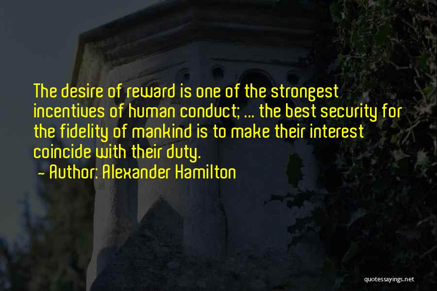 Desire Motivation Quotes By Alexander Hamilton