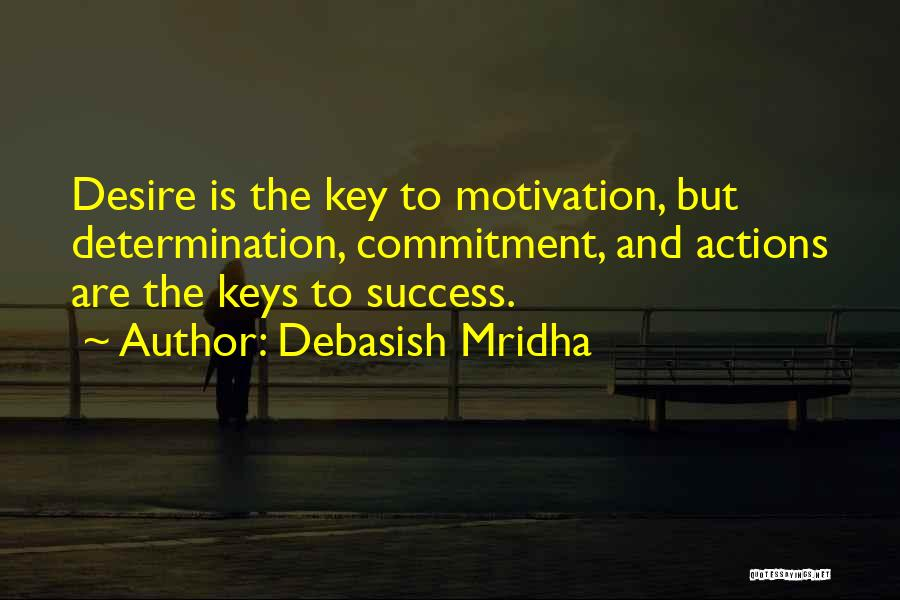 Desire Motivation Quotes By Debasish Mridha