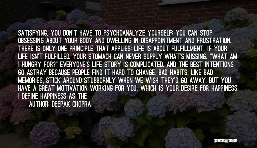 Desire Motivation Quotes By Deepak Chopra
