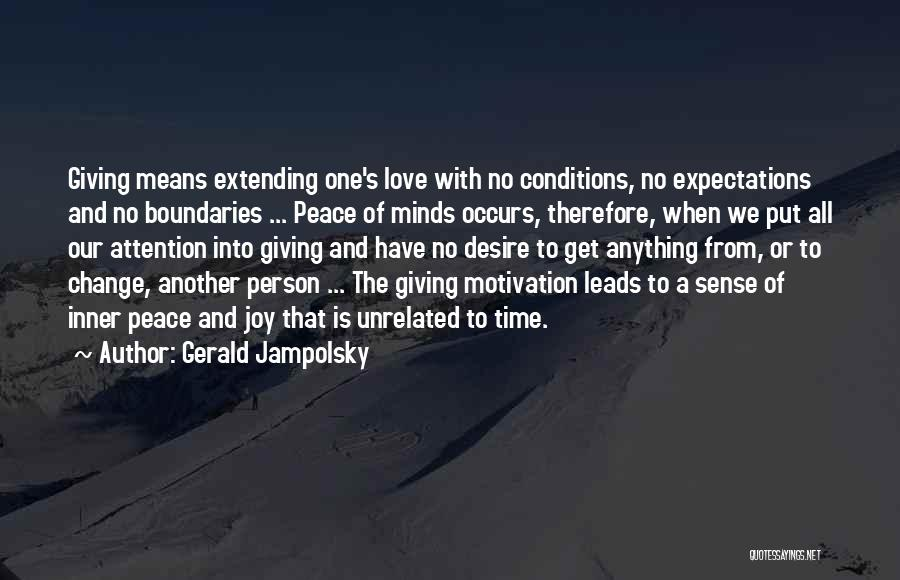 Desire Motivation Quotes By Gerald Jampolsky