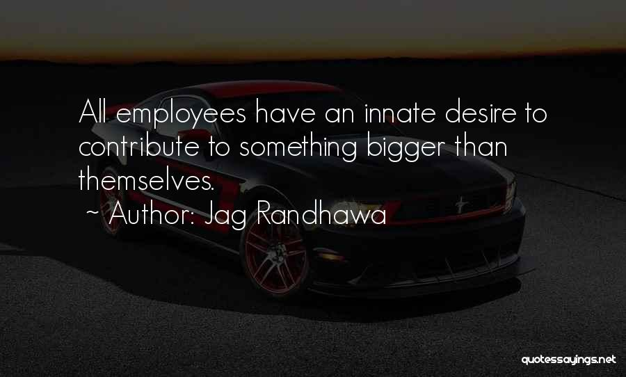 Desire Motivation Quotes By Jag Randhawa
