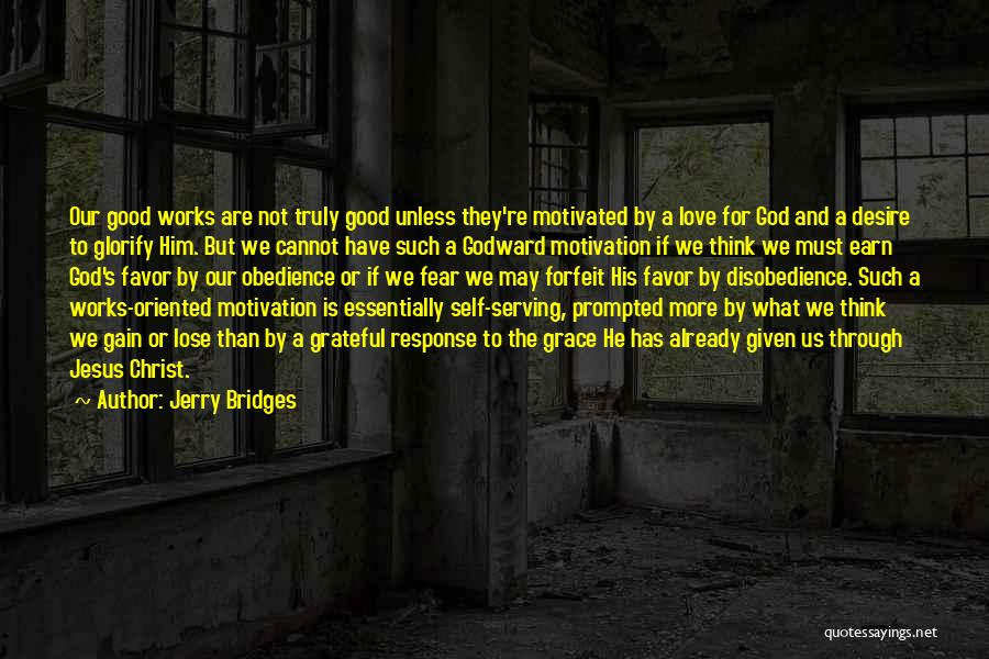 Desire Motivation Quotes By Jerry Bridges