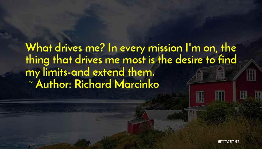 Desire Motivation Quotes By Richard Marcinko