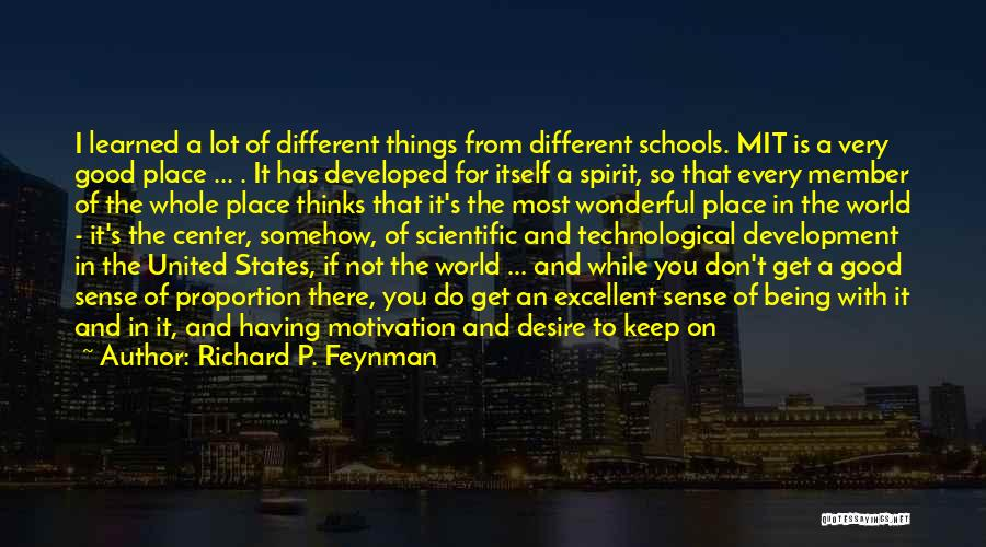 Desire Motivation Quotes By Richard P. Feynman