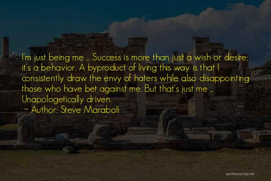 Desire Motivation Quotes By Steve Maraboli