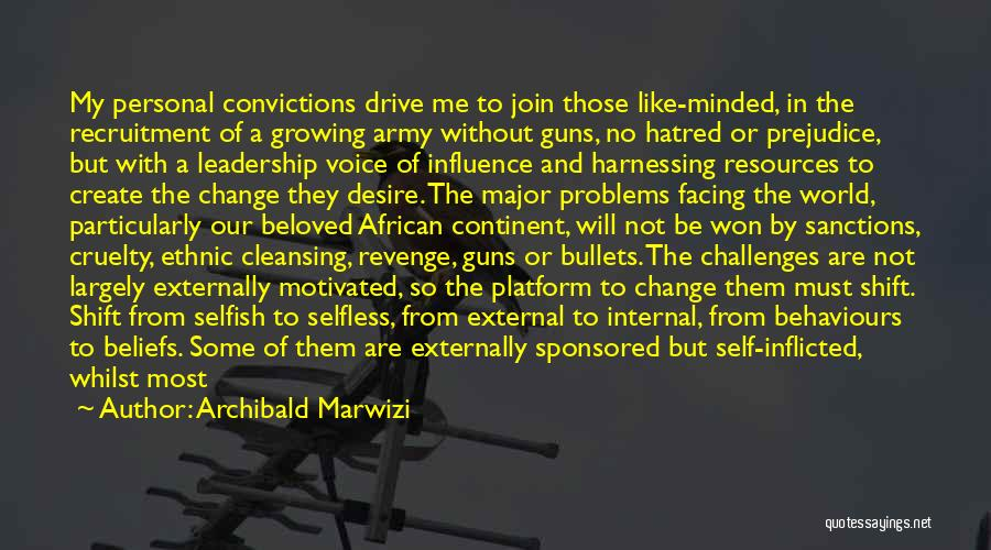 Desire To Change Quotes By Archibald Marwizi