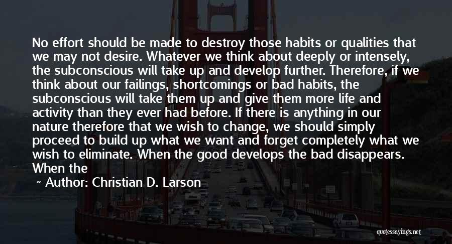 Desire To Change Quotes By Christian D. Larson