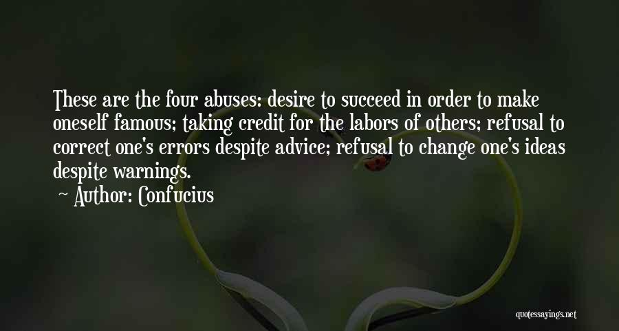 Desire To Change Quotes By Confucius