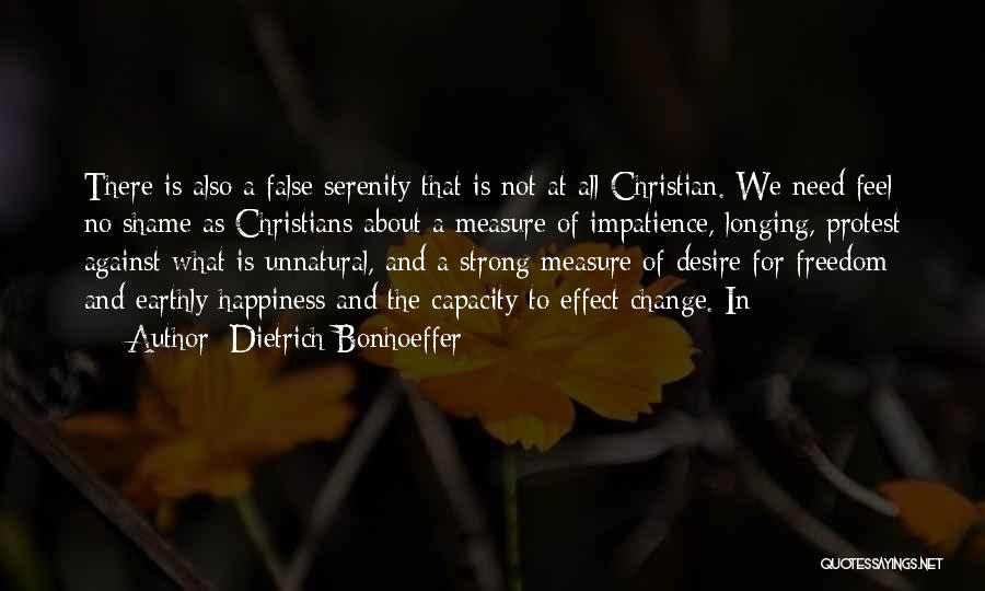 Desire To Change Quotes By Dietrich Bonhoeffer