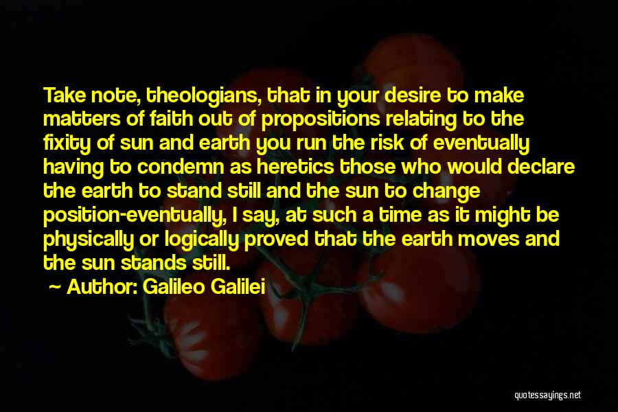 Desire To Change Quotes By Galileo Galilei