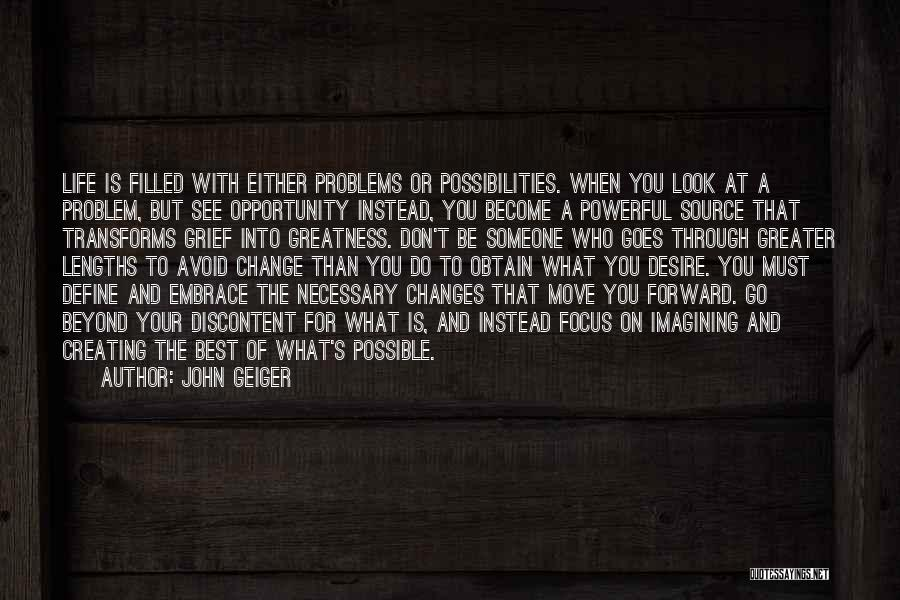Desire To Change Quotes By John Geiger