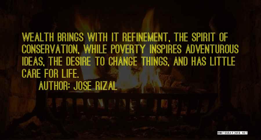 Desire To Change Quotes By Jose Rizal