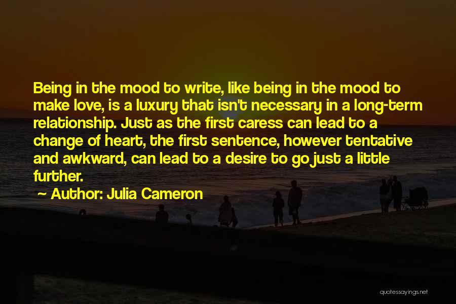 Desire To Change Quotes By Julia Cameron