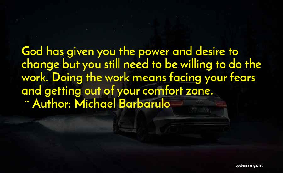Desire To Change Quotes By Michael Barbarulo