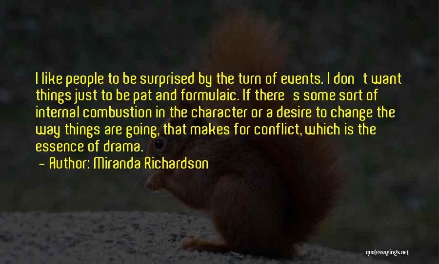Desire To Change Quotes By Miranda Richardson