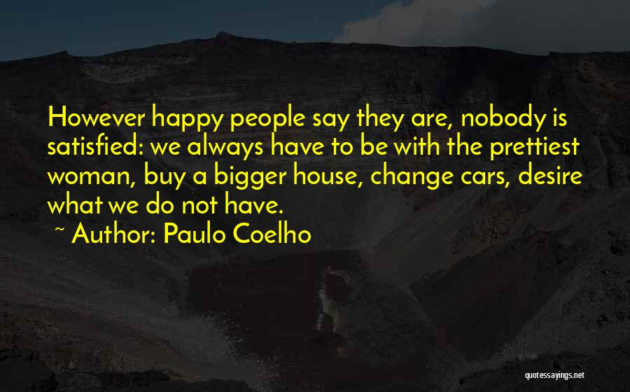 Desire To Change Quotes By Paulo Coelho