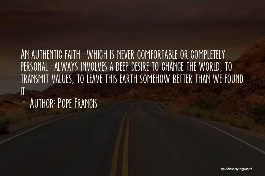 Desire To Change Quotes By Pope Francis