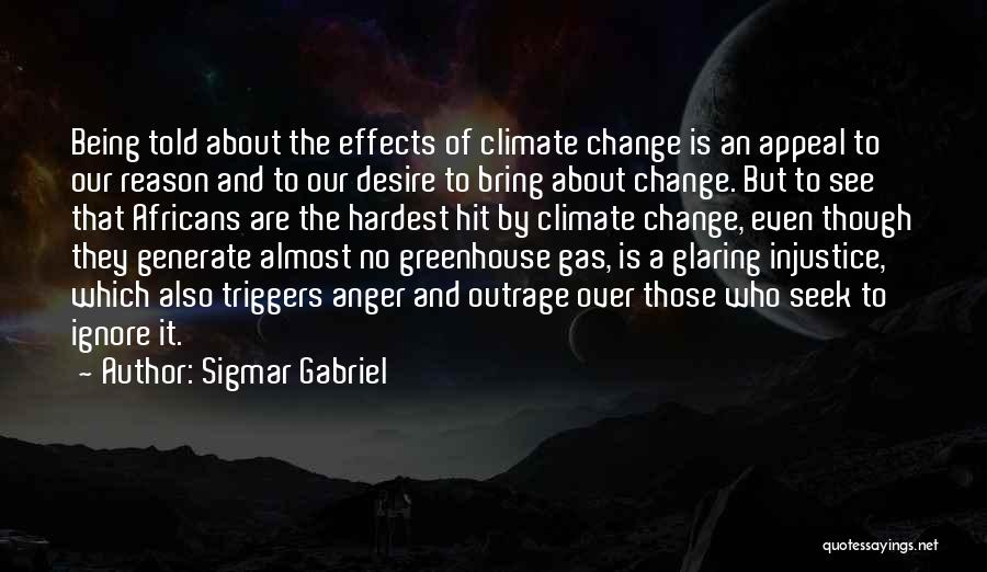 Desire To Change Quotes By Sigmar Gabriel