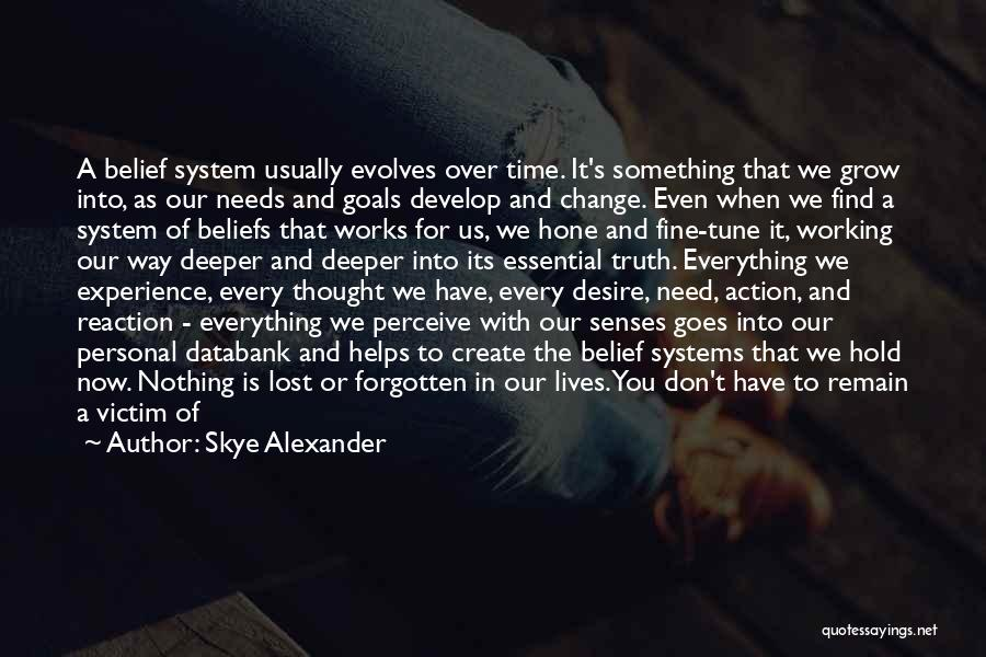 Desire To Change Quotes By Skye Alexander