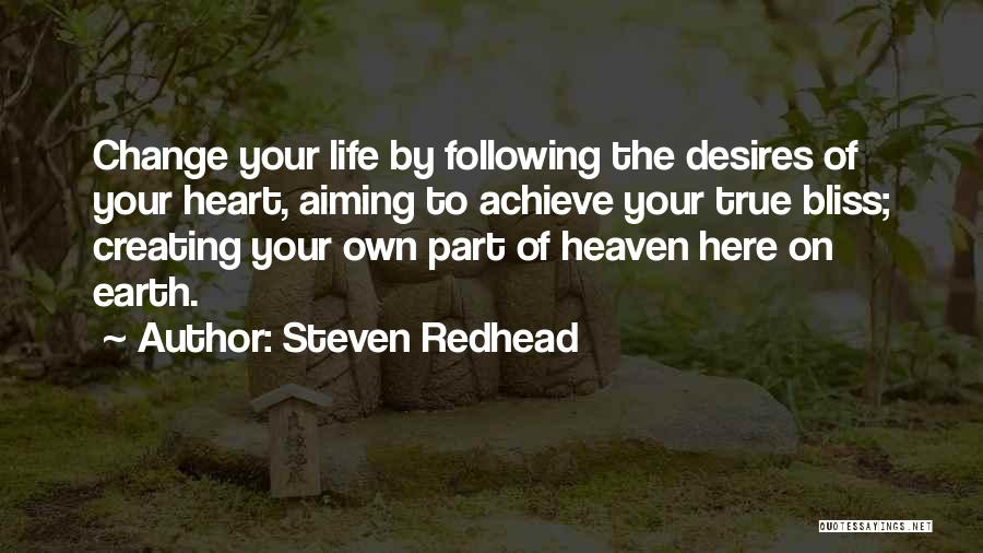 Desire To Change Quotes By Steven Redhead
